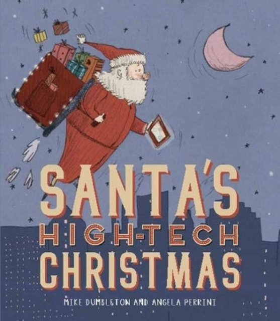 SantasHighTechChristmas