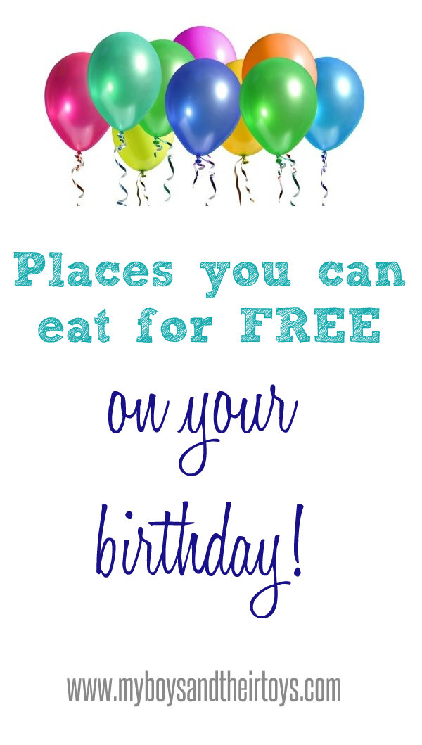 Free Birthday Meals ~ Eat free places you can on your birthday