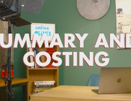 ONLINE OLIVER, Episode 8: Summary and Costing