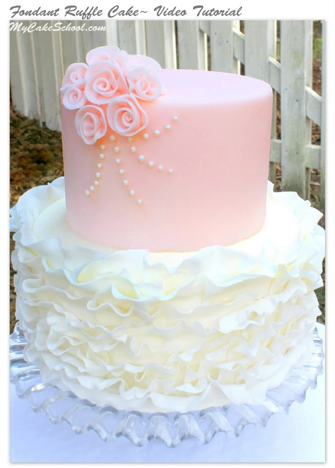 Fondant Ruffle Cake Video Tutorial My Cake School My