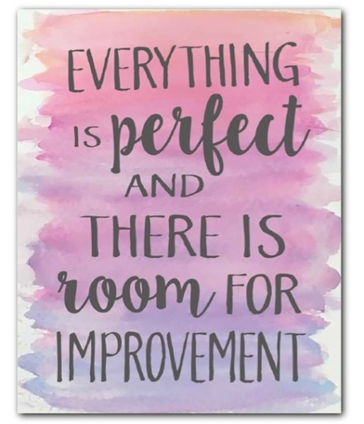 Everything is perfect _mounted canvas
