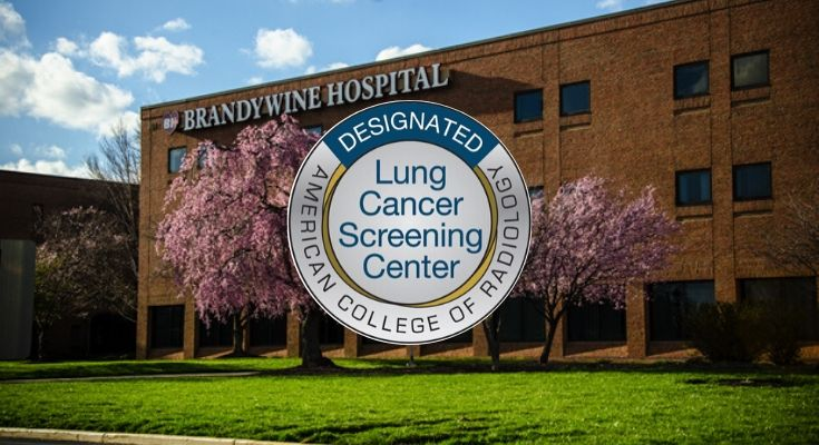 Brandywine Hospital Earns ACR Lung Cancer Screening Center Designation
