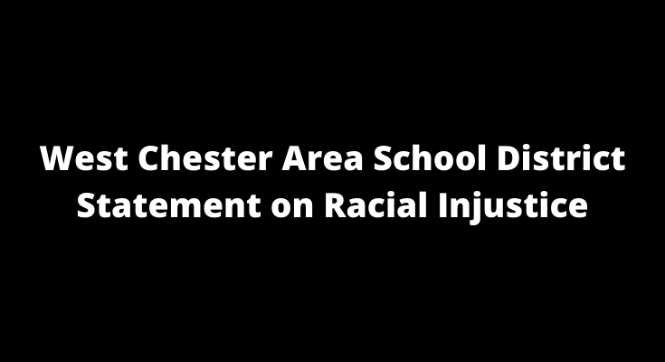 West Chester Area School District Statement on Racial Injustice