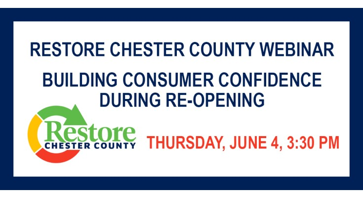 Chester County Continues 'Restore Chester County' Webinar Series with Building Consumer Confidence