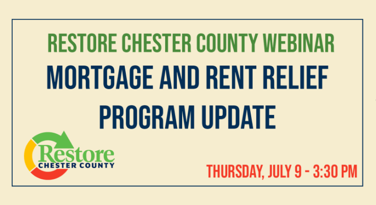 Restore Chester County Webinar Features Mortgage and Rent Relief Program Update