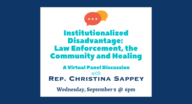 Sappey Holding Virtual Panel on Law Enforcement, Community and Healing