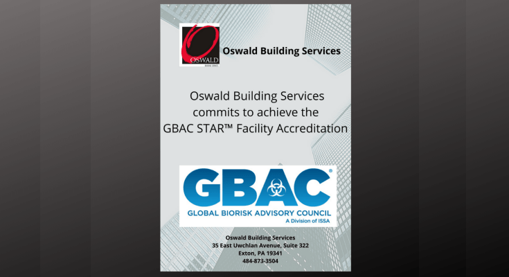 Oswald Building Services Commits to GBAC STAR™ Facility Accreditation Program