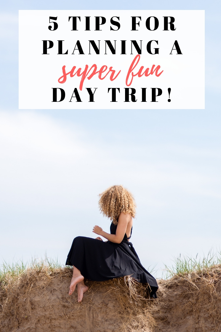 planning a great day trip