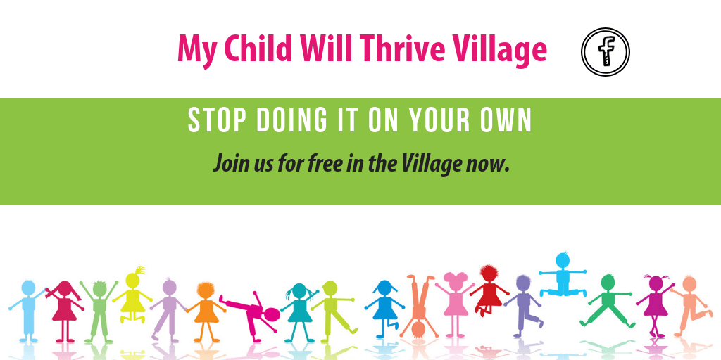 my child will thrive village, community, facebook group