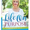 Cover of Life on Purpose by Beth Townsend