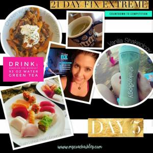 Day 5 - 21 Day Fix Extreme