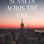 Prettiest Sunsets Across the USA