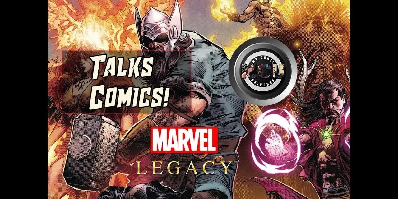 Marvel Legacy #1 One-Shot Review | Talks Comics! #3