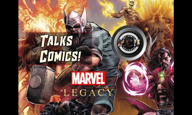 Marvel Legacy #1 One-Shot Review | Talks Comics! #3