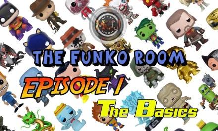 The Funko Room – Funko Tips and Tricks Episode 1: The Basics