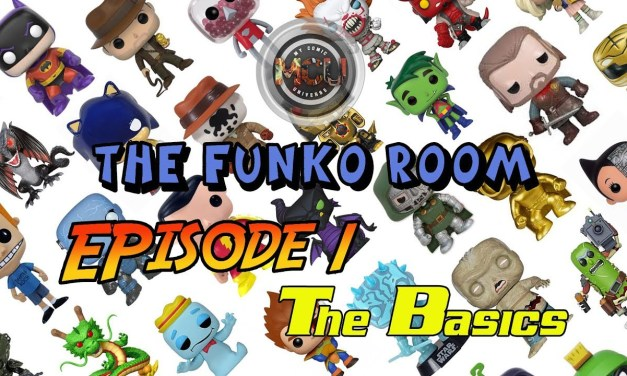 The Funko Room – Funko Tips and Tricks Episode 1: The Basics