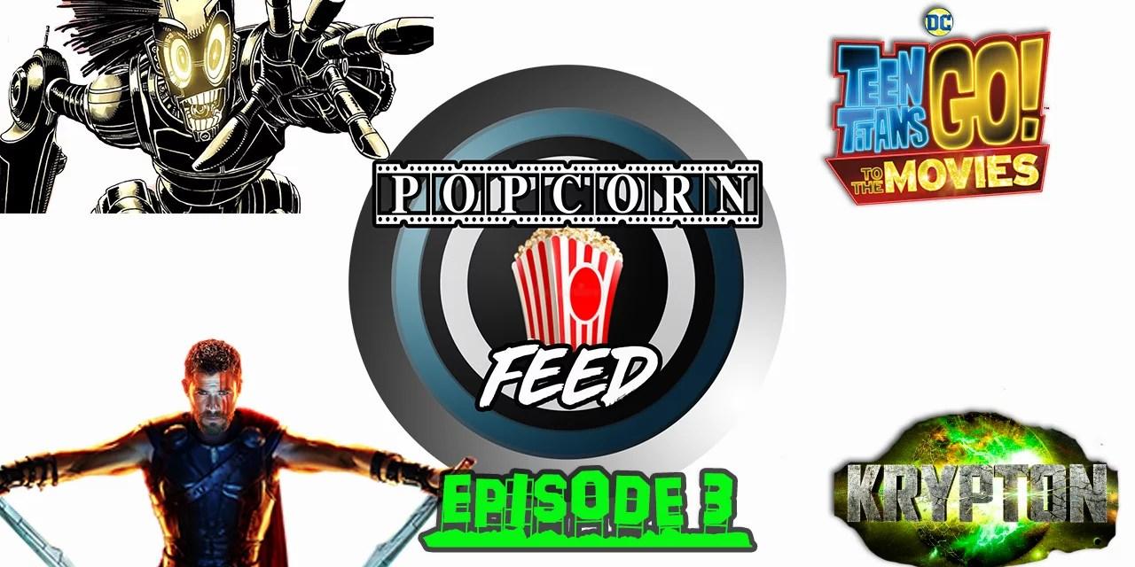 Krypton, Legion, New Releases & More!   POPCORN FEED #3