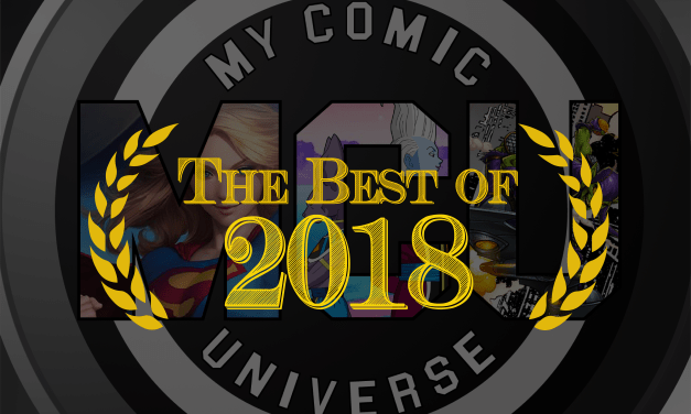 MCU Favorites of 2018 | Comics, Collectibles, Movies & More