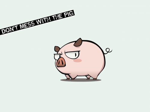 dont-mess-with-the-pig.png