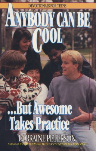 anybody can be cool - but awesome takes practice