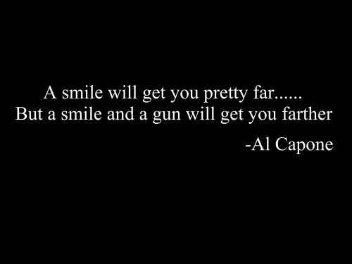 al capone had a smile and a gun