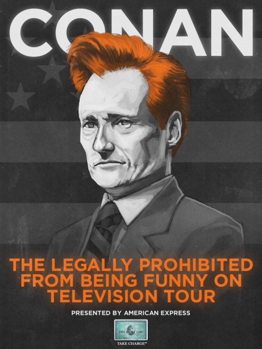 conan - the legally prohibited from being funny on television tour