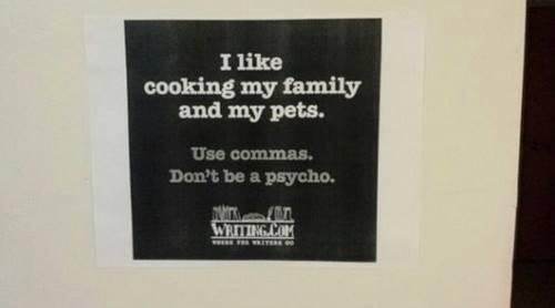 use commas don't be a psycho.jpg