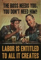 labor is entitled to all it creates.jpeg