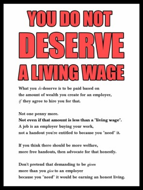 you do not deserve a living wage.jpg