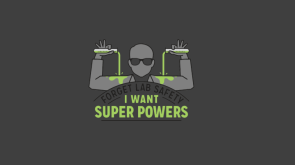 Forget Safety I want Super Powers.png