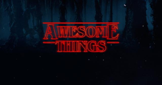 Awesome Things Volume XLVI