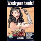 Wonder woman says clean hands are safe hands