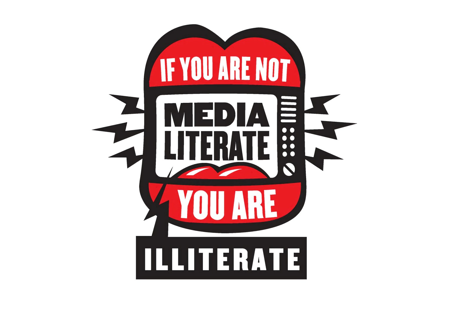 if you are not media literate