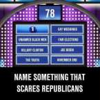name something that scares republicans