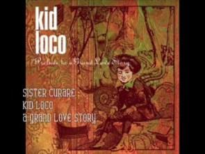 Sister curare- Kid Loco