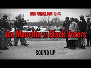 Don Winslow Films – #JoeManchinVsBlackVoters
