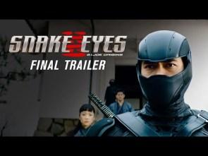 Snake Eyes  Final Trailer