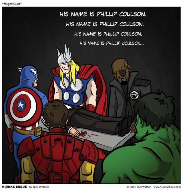 2012-10-17-might-club-his-name-is-phillip-coulson.jpg (138 KB)