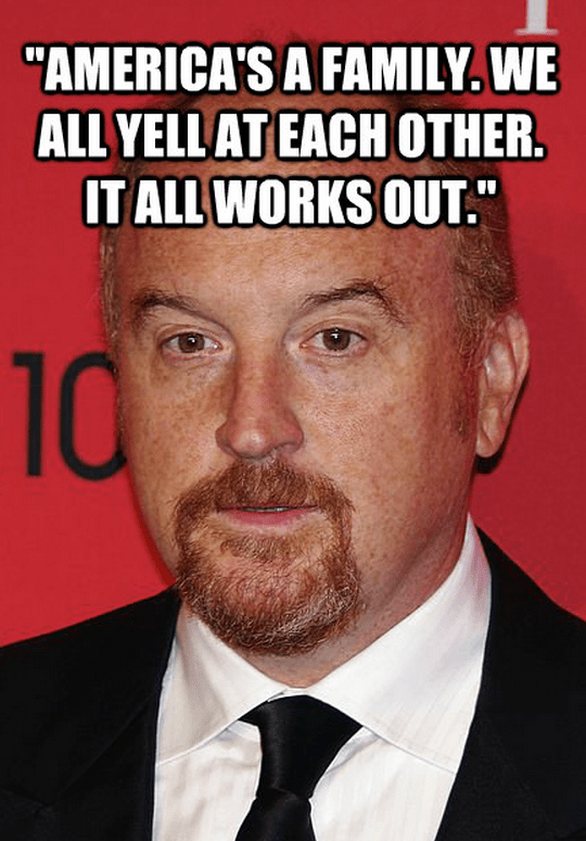 Louis-CK-quote-america.png (567 KB)