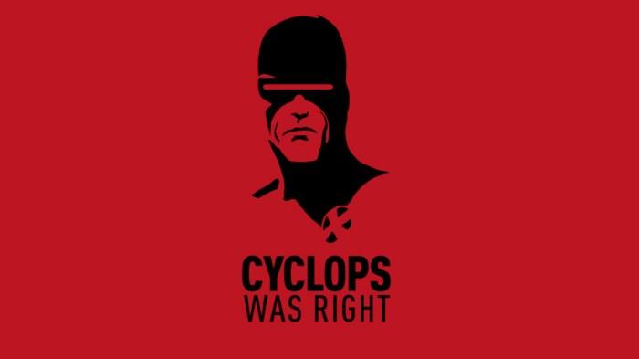 Cyclops-was-right.jpg (154 KB)