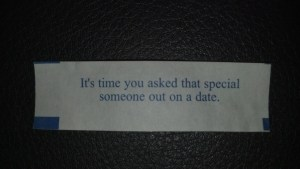 It's time you asked that special someone out on a date.