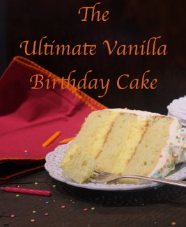 The Ultimate Vanilla Birthday Cake
