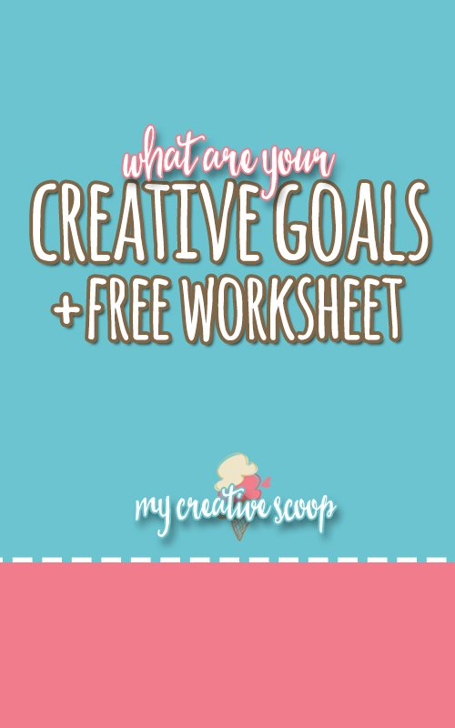 Creative Goals Worksheet
