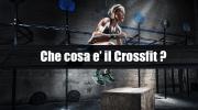 CrossFit | Tutto quello che devi sapere
