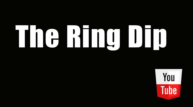 The Ring Dip