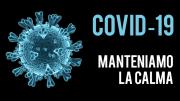 Coronavirus | Manteniamo la calma | Update Marzo 2020