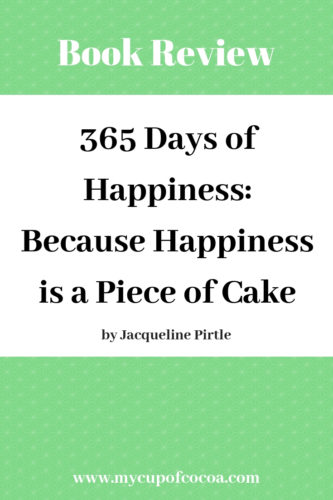 365 Days of Happiness: A Book Review • My Cup of Cocoa