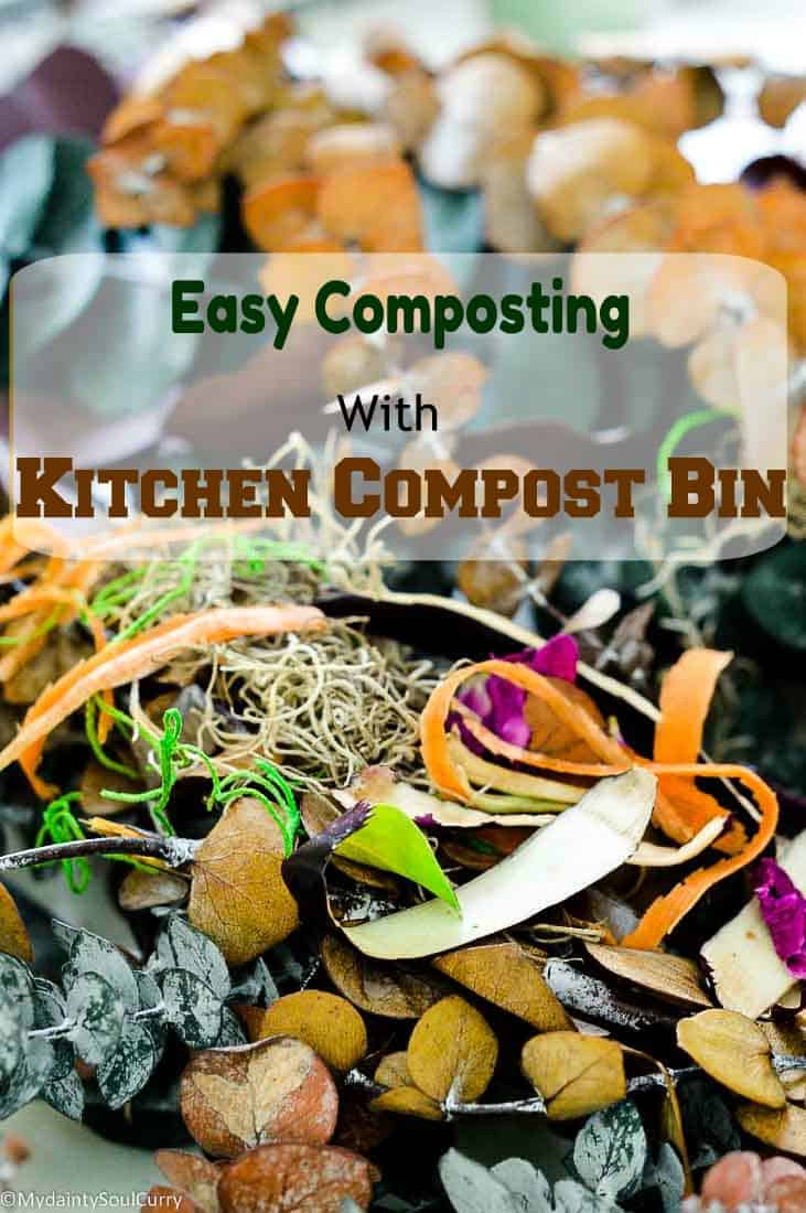 Easy Composting With Kitchen Compost Bin  My Dainty Soul
