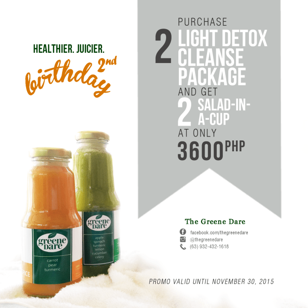 Greene Dare Anniversary Promo 2015: Purchase 2 Light Detox Packages for only PhP3,600 and get 2 Salads in a Cup for Free