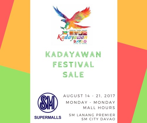 The SM Kadayawan Festival Sale is from August 14 to 21, 2017.